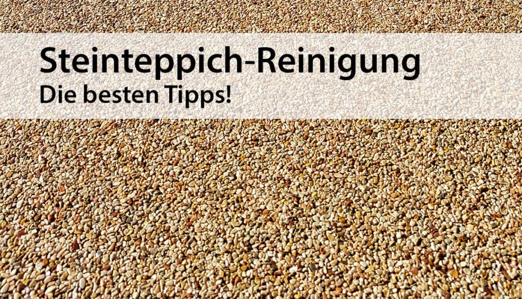 Steinteppich Reinigung – die besten Tipps!